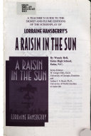 A Teacher s Guide to the Signet and Plume Editions of the Screenplay of Lorraine Hansberry s A Raisin in the Sun