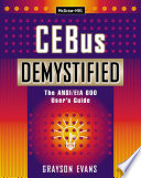 CEBus Demystified  The ANSI EIA 600 User s Guide