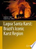 Lagoa Santa Karst  Brazil s Iconic Karst Region
