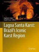 Lagoa Santa Karst: Brazil's Iconic Karst Region