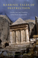Rabbinic Tales of Destruction