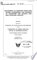 Department of Defense s Work with States  Universities  and Students to Transform the Nation s Foreign Language Capacity Book