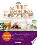 Ma bible des médecines énegétiques