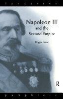 Napoleon III and the Second Empire