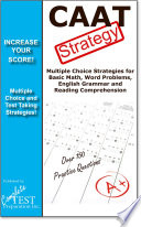 CAAT Test Strategy  Winning multiple choice strategies for the Canadian Adult Achievement Test CAAT