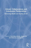 link to Library collaborations and community partnerships : enhancing health and quality of life in the TCC library catalog