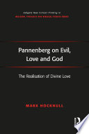 Pannenberg on Evil  Love and God
