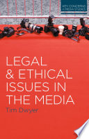 Legal and Ethical Issues in the Media