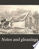 Notes and Gleanings