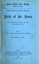 Three Middle English Versions of the Rule of St  Benet and Two Contemporary Rituals for the Ordination of Nuns
