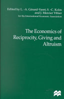 The Economics of Reciprocity  Giving and Altruism