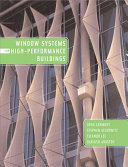 Window Systems for High performance Buildings Book