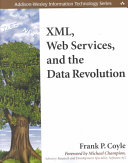 XML  Web Services  and the Data Revolution