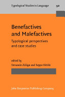 Benefactives and Malefactives