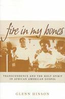 Fire in My Bones [Pdf/ePub] eBook