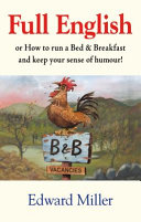 Full English, Or, How to Run a Bed & Breakfast and Keep Your Sense of Humour!