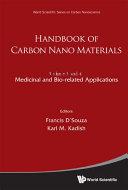 Handbook Of Carbon Nano Materials  In 2 Volumes    Volume 3  Medicinal And Bio related Applications  Volume 4  Materials And Fundamental Applications
