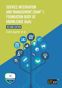 Service Integration and Management  SIAM TM   Foundation Body of Knowledge  BoK