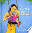 How Much Love Is in One Mommy?