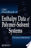 CRC Handbook of Enthalpy Data of Polymer Solvent Systems Book