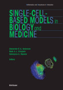 Single-Cell-Based Models in Biology and Medicine Book