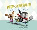 Over Scheduled Andrew