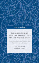 The Arab Spring and the Geopolitics of the Middle East: Emerging Security Threats and Revolutionary Change Pdf/ePub eBook