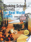 Cooking School Secrets for Real World Cooks Book