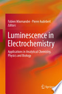 Luminescence in Electrochemistry Book