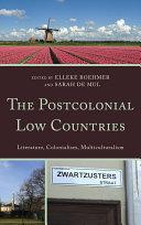 The Postcolonial Low Countries [Pdf/ePub] eBook