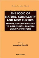 The Logic of Nature, Complexity and New Physics