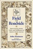 The Book of Field and Roadside [Pdf/ePub] eBook