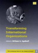 Transforming International Organizations