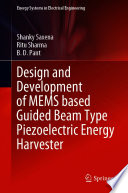 Design and Development of MEMS based Guided Beam Type Piezoelectric Energy Harvester