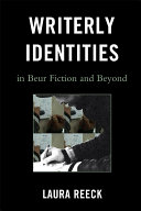 Writerly Identities in Beur Fiction and Beyond Pdf/ePub eBook