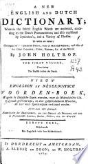 A New English End Dutch Dictionary