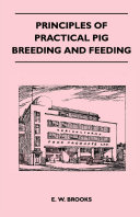 Principles of Practical Pig Breeding and Feeding