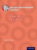 Nelson International Science Teacher s Guide 1