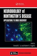 Neurobiology of Huntingtons Disease