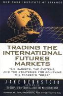 Trading the International Futures Markets