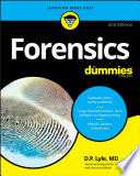 """Forensics For Dummies"" by Douglas P. Lyle"