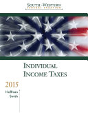 South-Western Federal Taxation 2015: Individual Income Taxes