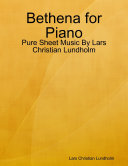 Bethena for Piano   Pure Sheet Music By Lars Christian Lundholm