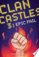 Clan Castles 3: Epic Fail