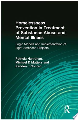 Download Homelessness Prevention in Treatment of Substance Abuse and Mental Illness Free Books - manybooks-pdf