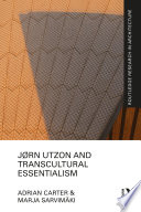 J  rn Utzon and Transcultural Essentialism