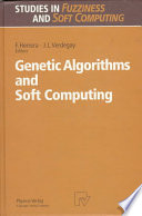 Genetic Algorithms and Soft Computing