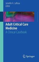 Adult Critical Care Medicine Book