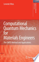 Computational Quantum Mechanics for Materials Engineers