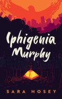 Pdf Iphigenia Murphy Telecharger